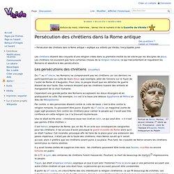 Persécution des chrétiens dans la Rome antique
