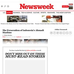 The Persecution of Indonesia's Ahmadi Muslims - Newsweek