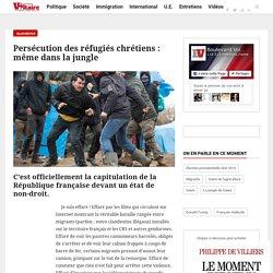 Persécution des réfugiés chrétiens : même dans la jungle