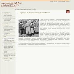 La persecuzione degli ebrei in Italia dal 1938 al 1945