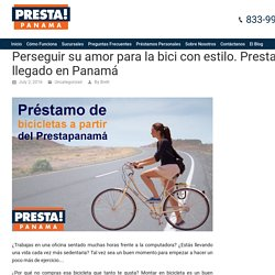El ciclismo es un buen ejercicio aeróbico - Compra nueva bicicleta con Presta Panamá Préstamo