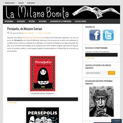 Persépolis, de Marjane Satrapi – La Milana Bonita