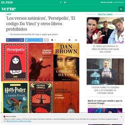 'Los versos satánicos', 'Persépolis', 'El código Da Vinci' y otros libros prohibidos
