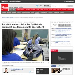 Persévérance scolaire: les Québécois craignent que leurs enfants décrochent