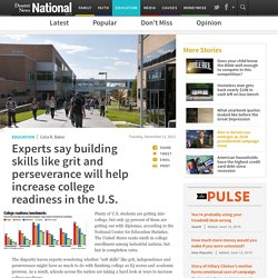 Experts say building skills like grit and perseverance will help increase college readiness in the U.S.