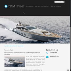 Pershing Yachts For Sale, Pershing Miami Dealers