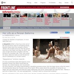 Her Life as a Persian Ballerina - Tehran Bureau