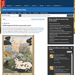 15,000 images of Persian manuscripts online - Asian and African studies blog