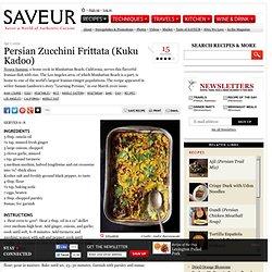 Persian Zucchini Frittata (Kuku Kadoo) Recipe