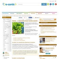 Persil : mille vertus santé du persil, e-sante.fr