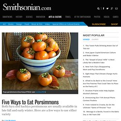 Five Ways to Eat Persimmons