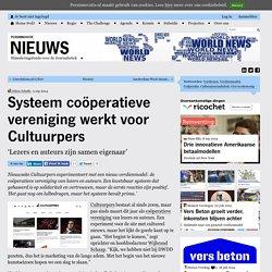 Systeem coöperatieve vereniging werkt voor Cultuurpers
