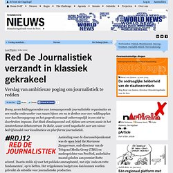 Red De Journalistiek verzandt in klassiek gekrakeel