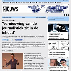 'Vernieuwing van de journalistiek zit in de inhoud'