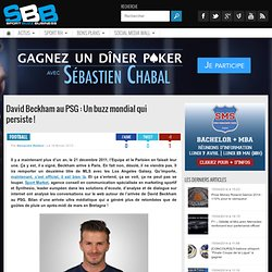 David Beckham au PSG : Un buzz mondial qui persiste !