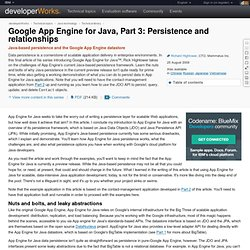 Google App Engine for Java: Part 3: Persistence and relationships