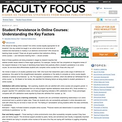 Student Persistence in Online Courses: Understanding the Key Factors