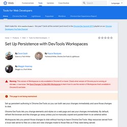 Set Up Persistence with DevTools Workspaces