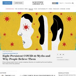 Eight Persistent COVID-19 Myths and Why People Believe Them