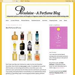 Best Perfumes Of 2013
