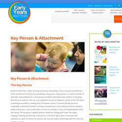 Key Person & Attachment