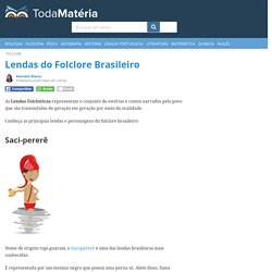 Lendas e os Personagens do Folclore Brasileiro