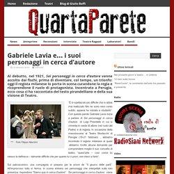 Gabriele Lavia e… i suoi personaggi in cerca d'autore