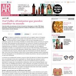 Ted Talks: 18 minutos que pueden cambiar tu mundo - Personajes - 100% AR - Disfruta de tu estilo de vida - AR - La revista de Ana Rosa Quintana