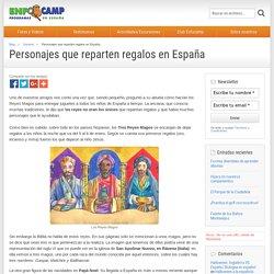 Personajes que reparten regalos en España