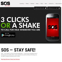SOS - Stay Safe! Your Phone as a Personal Safety Device - Android Application
