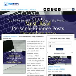 Top 10 Personal Finance Articles of the Month — December 2020