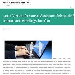 Let a Virtual Personal Assistant Schedule All Important Meetings for You