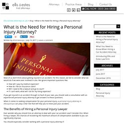 What is the Need for Hiring a Personal Injury Attorney?