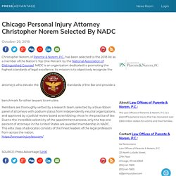 Chicago Personal Injury Attorney Christopher Norem Selected By NADC