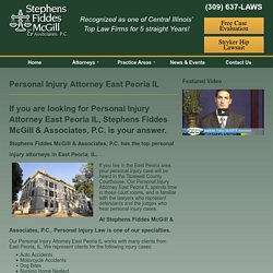 Personal Injury Attorney - East Peoria IL - Stephen Fiddes McGill