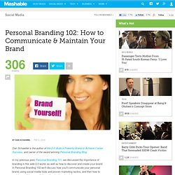 Personal Branding 102: How to Communicate & Maintain Your Brand