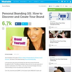 Personal Branding 101: How to Discover and Create Your Brand