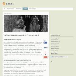 Personal Branding: Bon pour soi et son entreprise