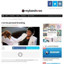 L'art du personal branding - MyBandNews