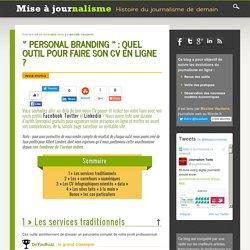 «Personal branding» : quel outil pour faire son CV en ligne ?