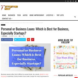 Personal or Business Loans: Which is Best for Business