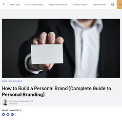How to Build a Personal Brand (Complete Guide to Personal Branding)
