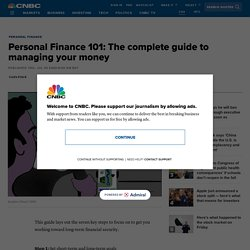 Personal Finance 101: The complete guide to managing your money