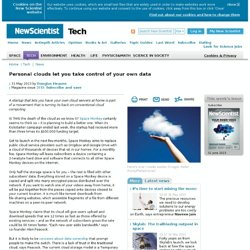 Personal clouds let you take control of your own data - tech - 31 May 2013