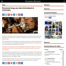 Personal drug use decriminalized in Colombia - Colombia news | Colombia Reports