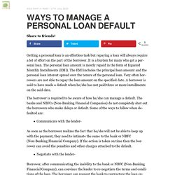 WAYS TO MANAGE A PERSONAL LOAN DEFAULT - Blogcoli