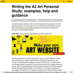 Writing the A2 Art Personal Study: Examples, Help and Guidance