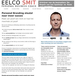 Personal Branding Coach | Eelco Smit Life & Business Coach