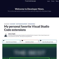 My personal favorite Visual Studio Code extensions