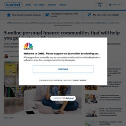 5 Online Personal Finance Communities to Help You with Money